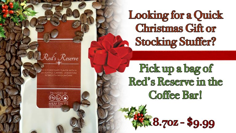 Red's Reserve coffee available by the bag.
