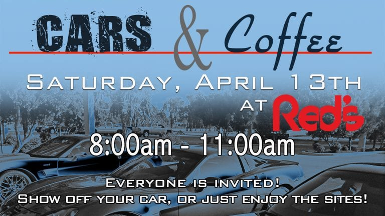 Cars and Coffee is scheduled for April 13, 2019 at Red's.
